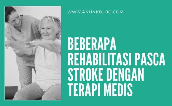 rehabilitasi pasca stroke